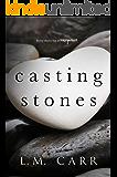Casting Stones: Stones Duet #1
