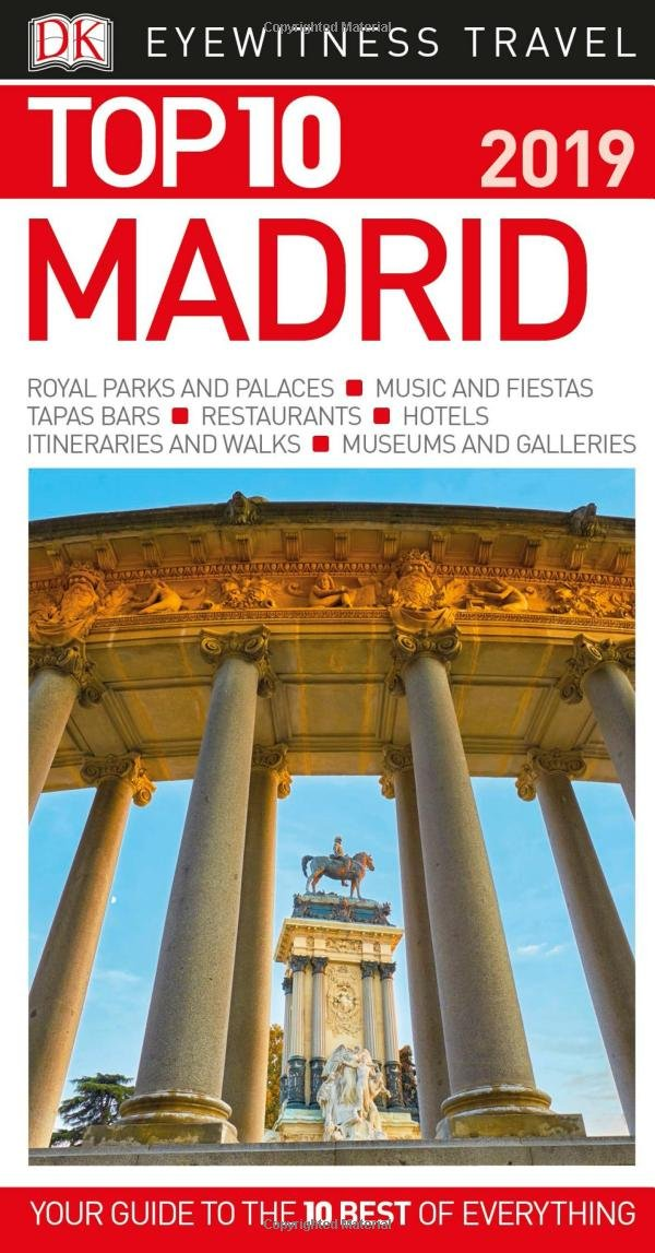 Top 10 Madrid: 2019 (DK Eyewitness Travel Guide): DK Travel