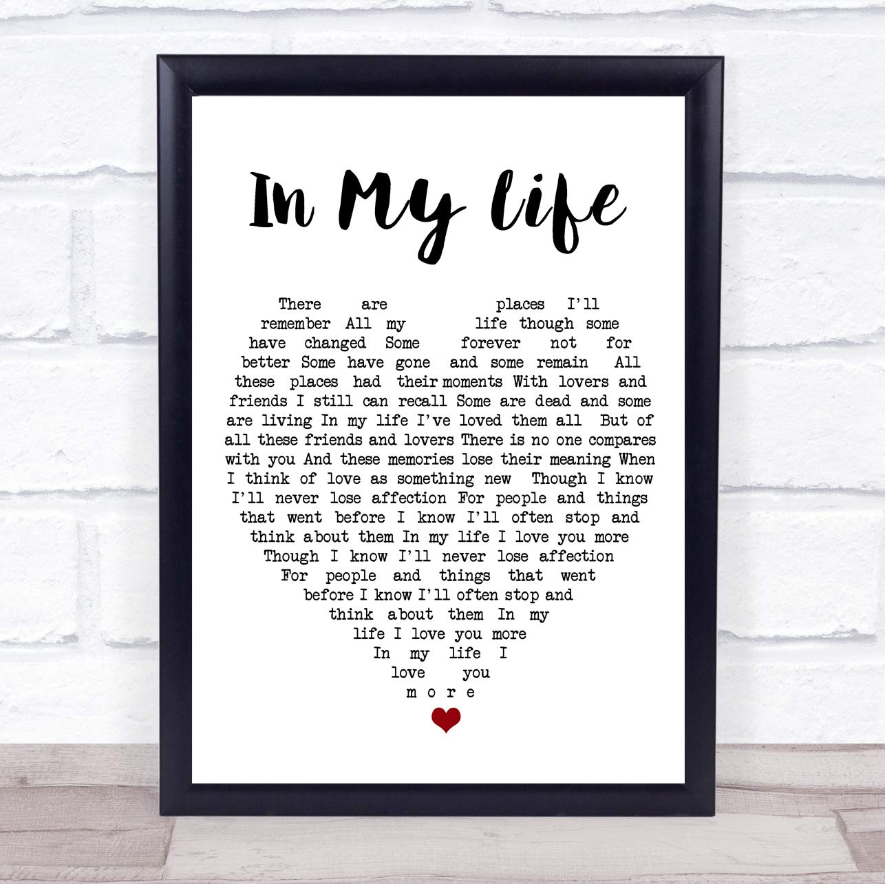 in My Life The Beatles Quote Song Lyric Heart Print Party Animal Print