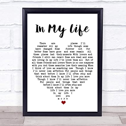 9d76893af2a Amazon.com   in My Life Quote Song Lyric Heart Print   Office Products