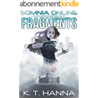 Fragments (Somnia Online Book 3) (English Edition)