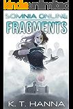 Fragments (Somnia Online Book 3)