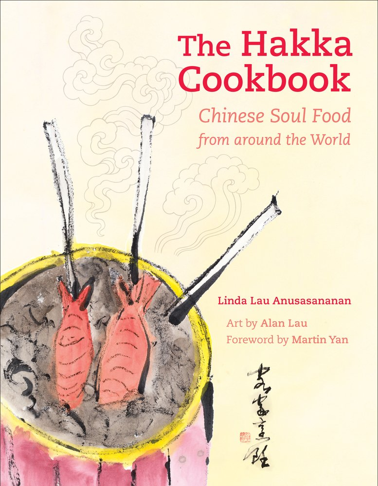 Read Online The Hakka Cookbook: Chinese Soul Food from around the World PDF