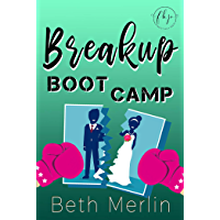 Breakup Boot Camp (English Edition)