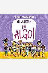 !Di algo! (COFRE ENCANTADO) (Spanish Edition) Kindle Edition