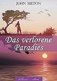 Das verlorene Paradies (Paradise Lost) – Mit Illustrationen von William Blake (Illustriert)