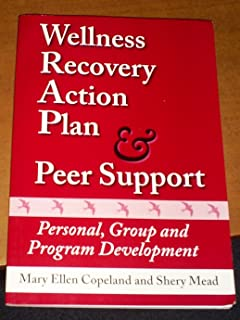 Wellness Recovery Action Plan Peer Support Personal Group And Program Development