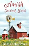 Amish Second Loves: Volume 4