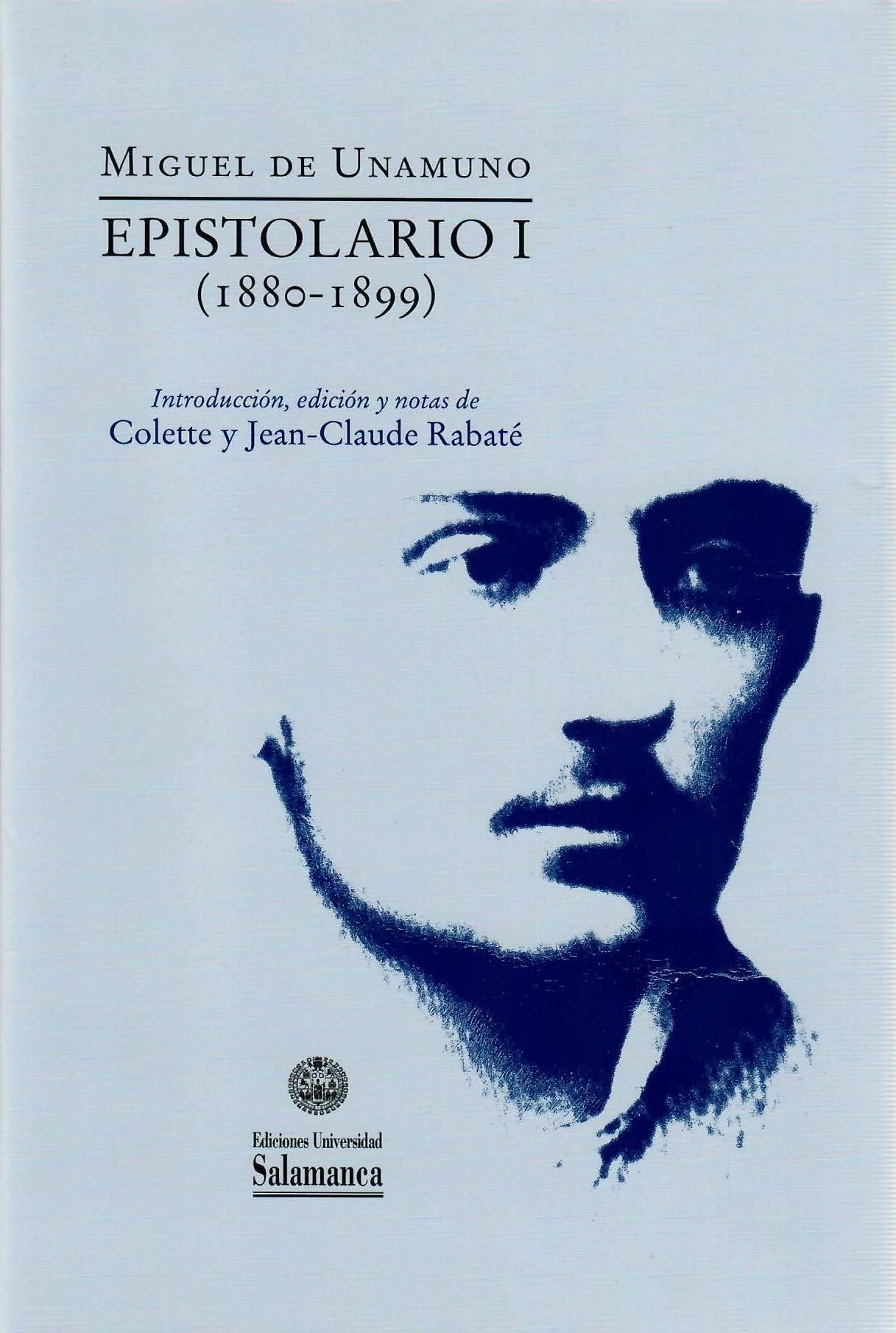 Miguel de Unamuno. Epistolario I (1880-1899)
