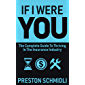 If I Were You: The Complete Guide To Thriving In The Insurance Industry