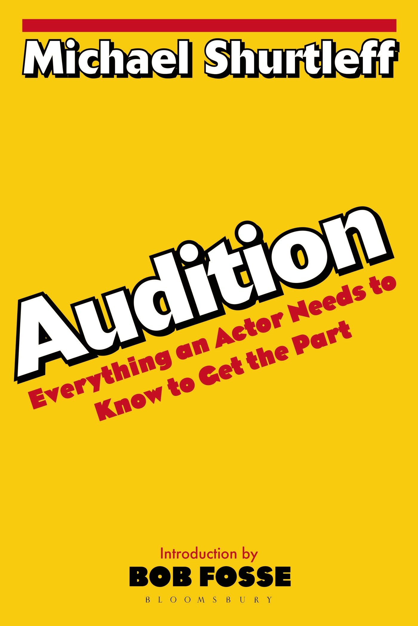 Read Online Audition: Everything an Actor Needs to Know to Get the Part ebook