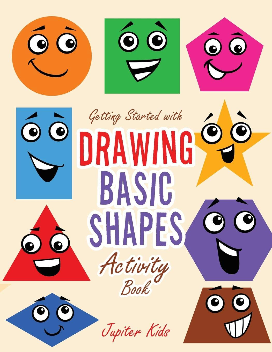 Getting Started with Drawing Basic Shapes Activity Book: Jupiter ...