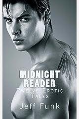 Midnight Reader: Twelve Erotic Tales Kindle Edition