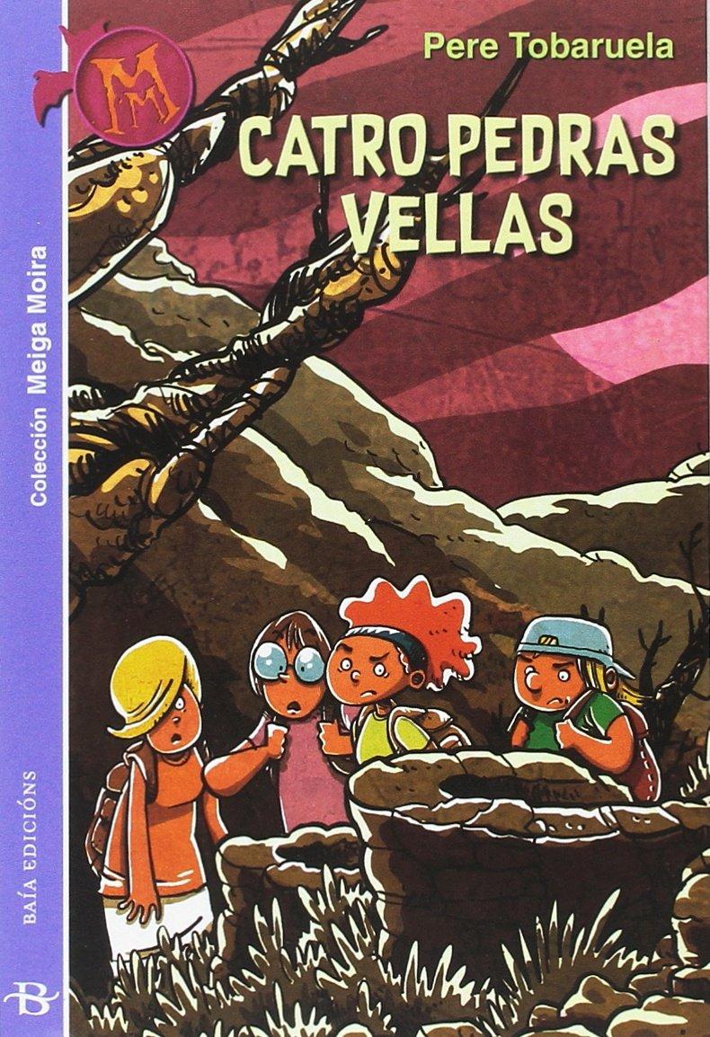 Catro pedras vellas (Meiga Moira): Amazon.es: Tobaruela Martínez, Pere, Díaz Teijo, Xosé Tomás: Libros