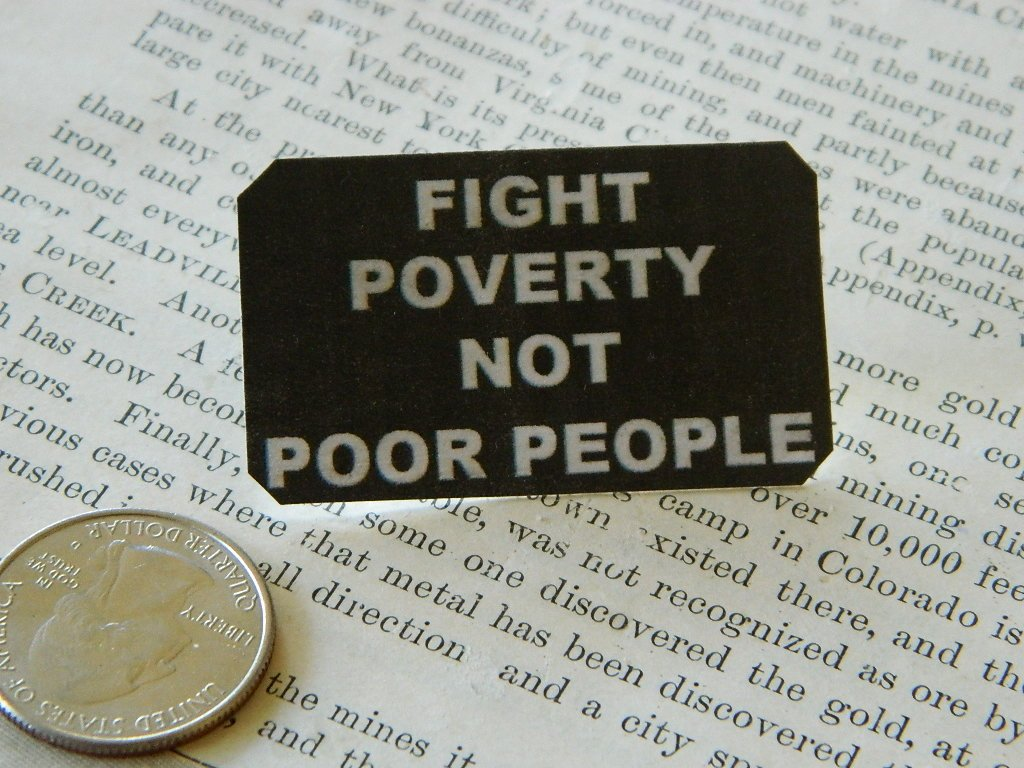 Amazon com: Fight Poverty Not Poor People lapel pin Peace Activist
