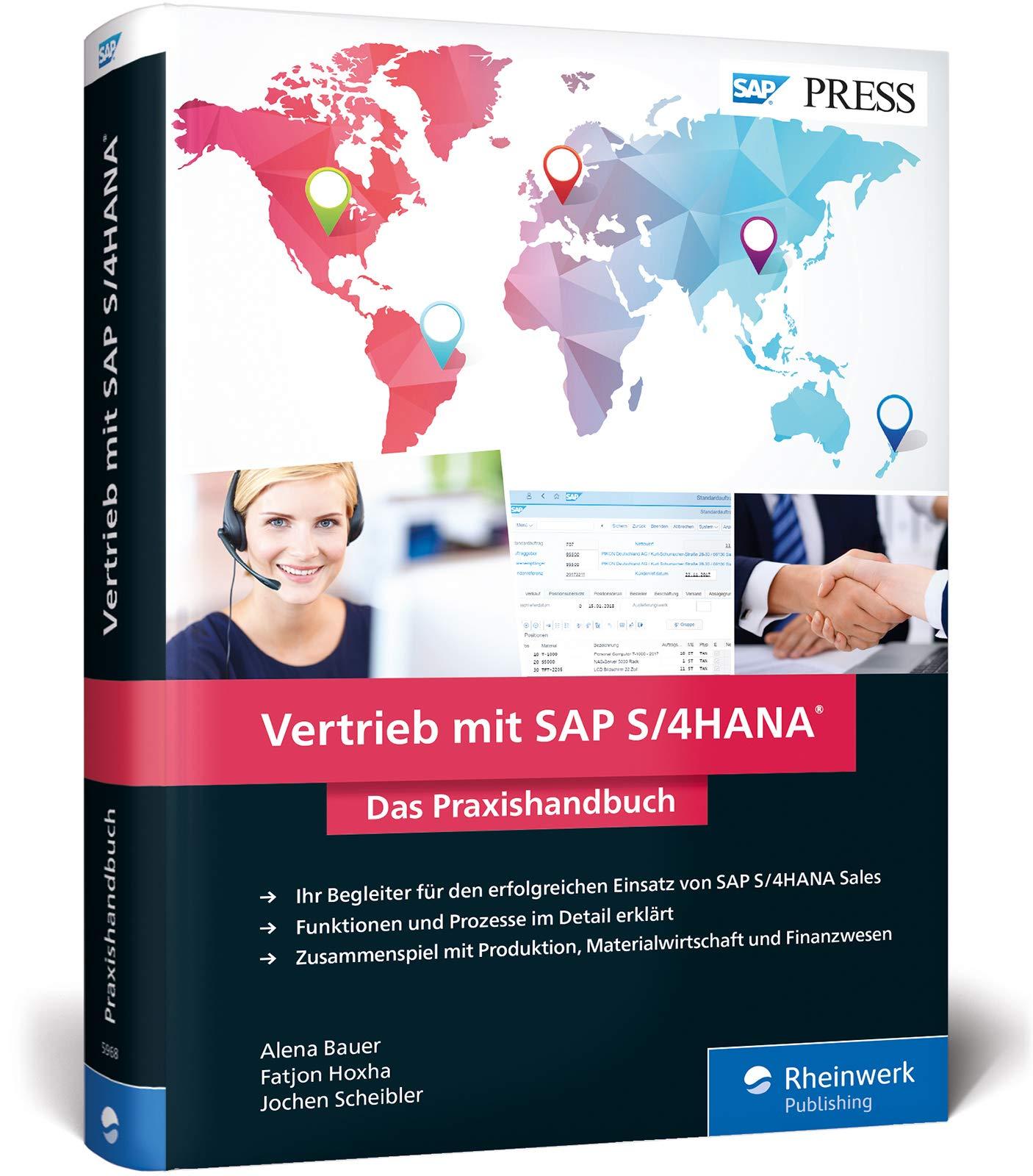 Vertrieb mit SAP S/4HANA: Ihr praktischer Ratgeber zu SAP S/4HANA Sales, Nachfolger von SAP SD (SAP PRESS)