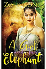 A Girl and Her Elephant (The Animal Companions Series) Paperback