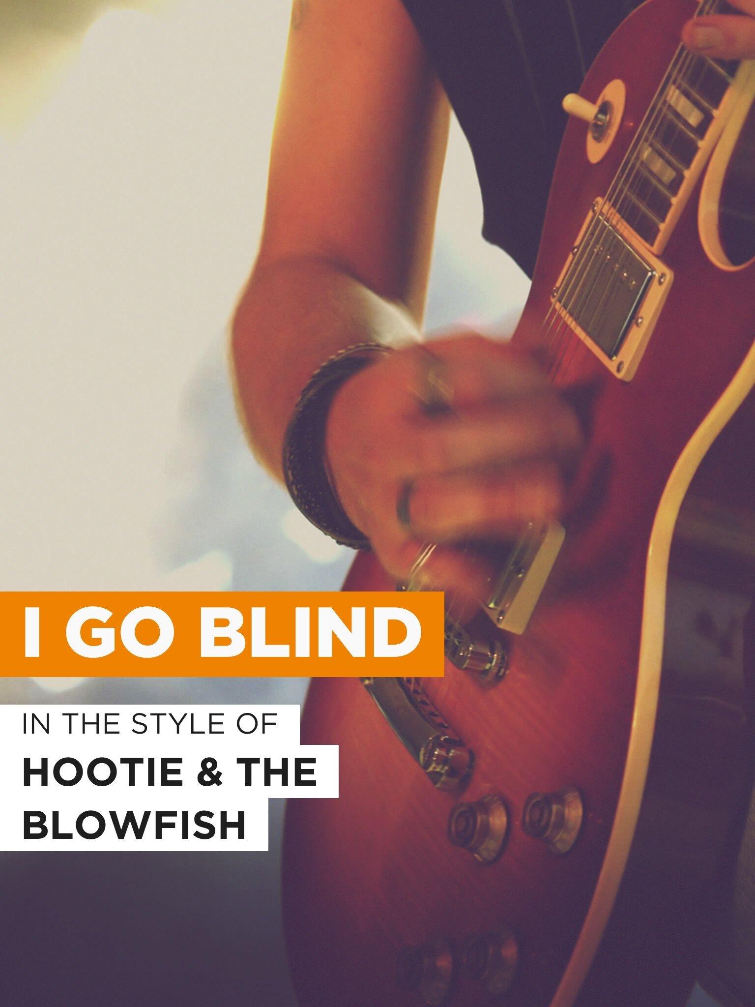 Amazon Com Watch I Go Blind Prime Video