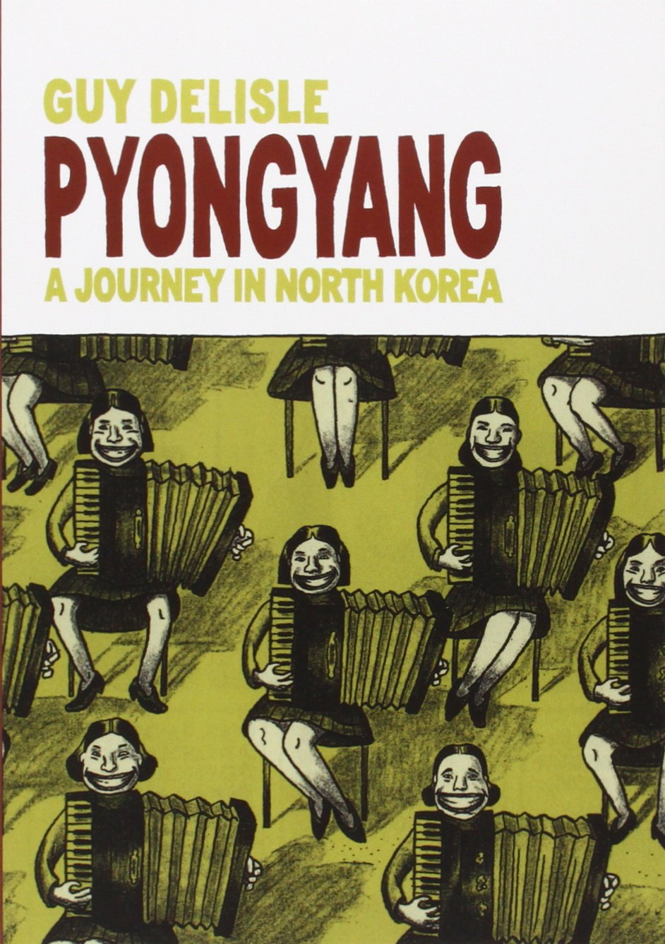 Amazon: Pyongyang: A Journey In North Korea (9781897299210): Guy Delisle,  Helge Dascher: Books