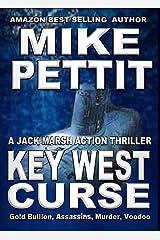 Key West Curse: A Jack Marsh Key West Action Thriller Kindle Edition