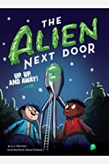 The Alien Next Door 7: Up, Up, and Away! Kindle Edition