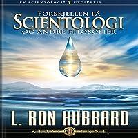 Forskjellen På Scientologi Og Andre Filolofier [Differences Between Scientology & Other Philosophies]: Norwegian Edition