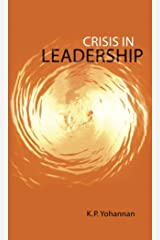 Crisis in Leadership Kindle Edition