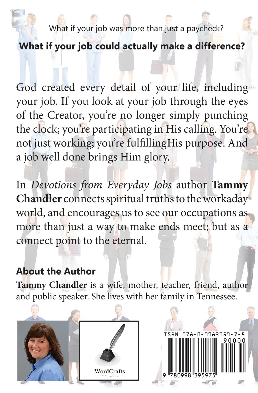 devotions from everyday jobs devotions from everyday things tammy chandler 9780998395975 amazoncom books - Jobs That Make A Difference In The World