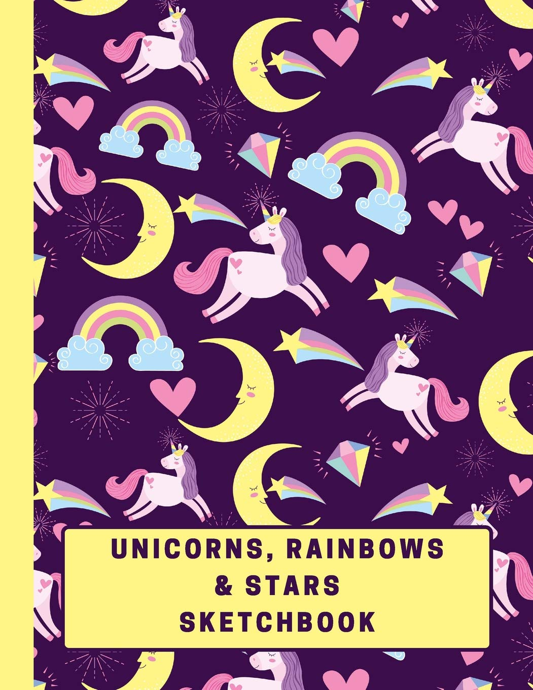 Unicorns, Rainbows & Stars Sketchbook: Large Blank ...