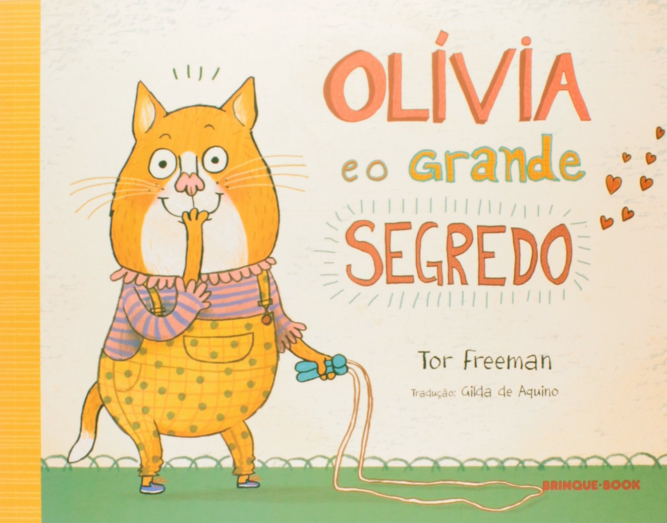 Olívia e o Grande Segredo - 9788574124339 - Livros na Amazon Brasil