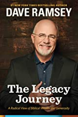 The Legacy Journey: A Radical View of Biblical Wealth and Generosity Hardcover
