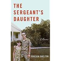 The Sergeant's Daughter: A Memoir