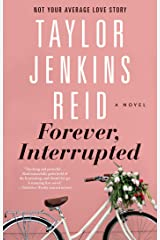 Forever, Interrupted: A Novel Kindle Edition