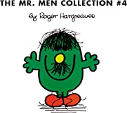 The Mr. Men Collection 4: Mr. Clumsy; Mr. Tickle and the Dragon; Mr. Topsy-Turvy; Mr. Skinny; Mr. Slow; Mr. Silly; Mr. Nervo
