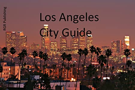 Los Angeles City Guide (Waterfront Series Book 17)
