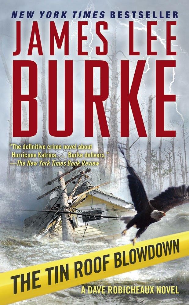Nice The Tin Roof Blowdown (Robicheaux, Book 16) (Dave Robicheaux): James Lee  Burke: 9781416548508: Amazon.com: Books