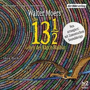 Die 13 ½ Leben des Käpt'n Blaubär (Zamonien 1) Hörbuch