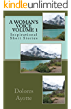 A Woman's Voice ~ Inspirational Short Stories ~ Volume 1