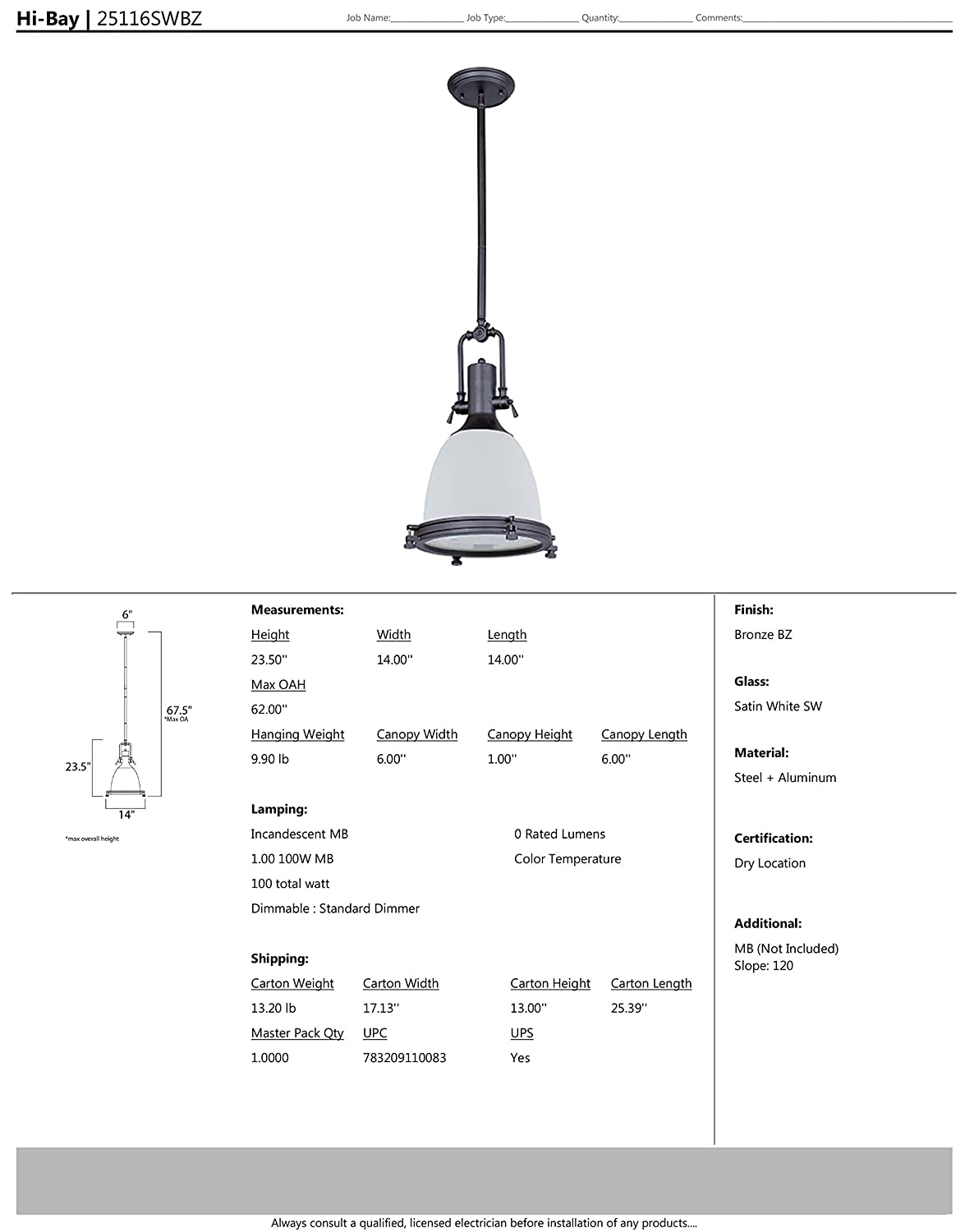 Dry Safety Rating Shade Material 587 Rated Lumens 10W Max. Standard Triac//Lutron or Leviton Dimmable MB Incandescent Incandescent Bulb Maxim 25116SWSN Hi-Bay 1-Light Pendant 2700K Color Temp Satin Nickel Finish Satin White Glass