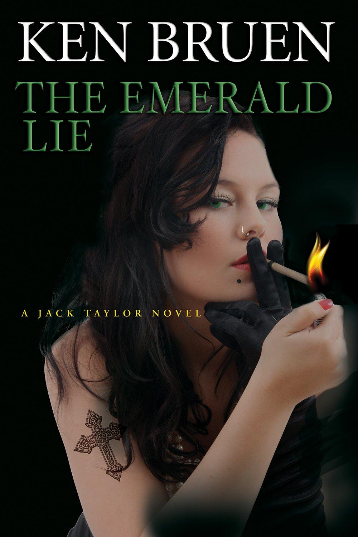 Read Online The Emerald Lie: A Jack Taylor Novel ebook