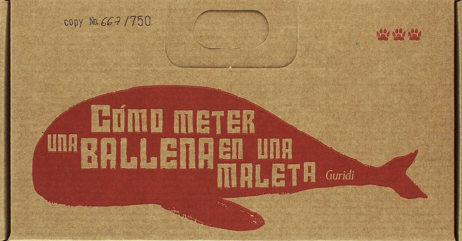 Cómo meter una ballena en una maleta (Spanish) Hardcover – 2017