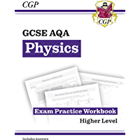New GCSE Physics AQA Exam Practice Workbook - Higher (includes answers) (CGP GCSE Physics 9-1 Revision) (English Edition…