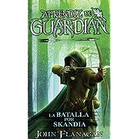 La batalla por Skandia: Aprendiz de guardián, 4