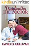 Disciplined by the Doctor