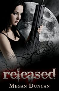 Released, an Urban Dystopian (Agents of Evil Series Book 1)