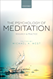 The Psychology of Meditation: Research and Practice
