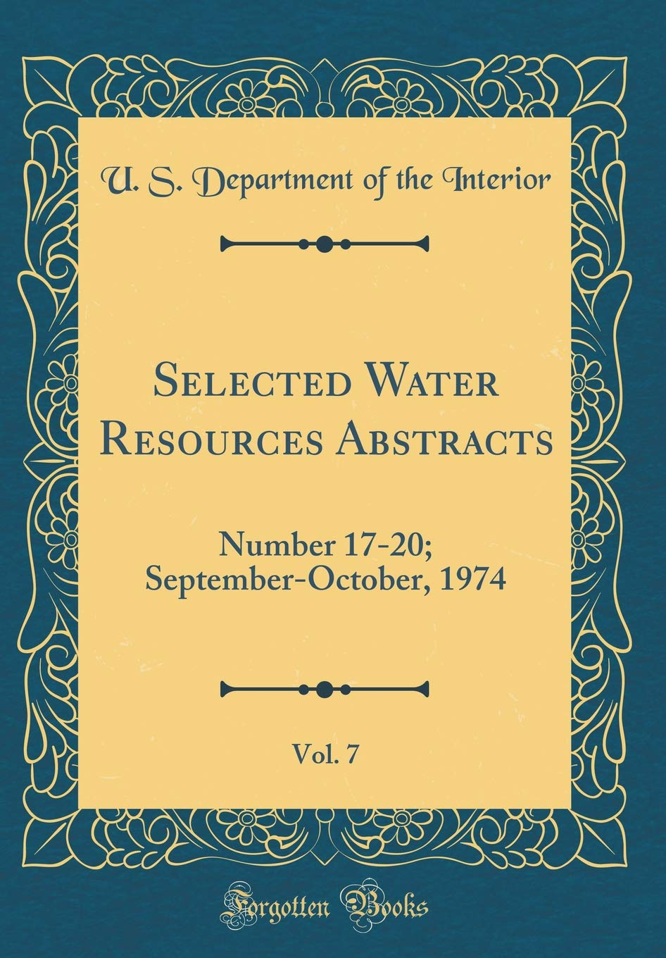Download Selected Water Resources Abstracts, Vol. 7: Number 17-20; September-October, 1974 (Classic Reprint) pdf epub