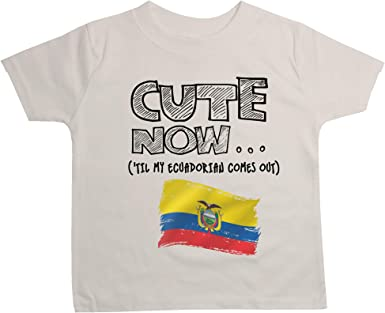 Cute Now Toddler Ecuador T-Shirt Til My Ecuadorian Comes Out Kids Shirt Top in White 2T-4T