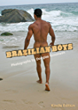 Brazilian Boys Kindle Edition: Photographs of the Brazilian Male Nude by Douglas Simonson