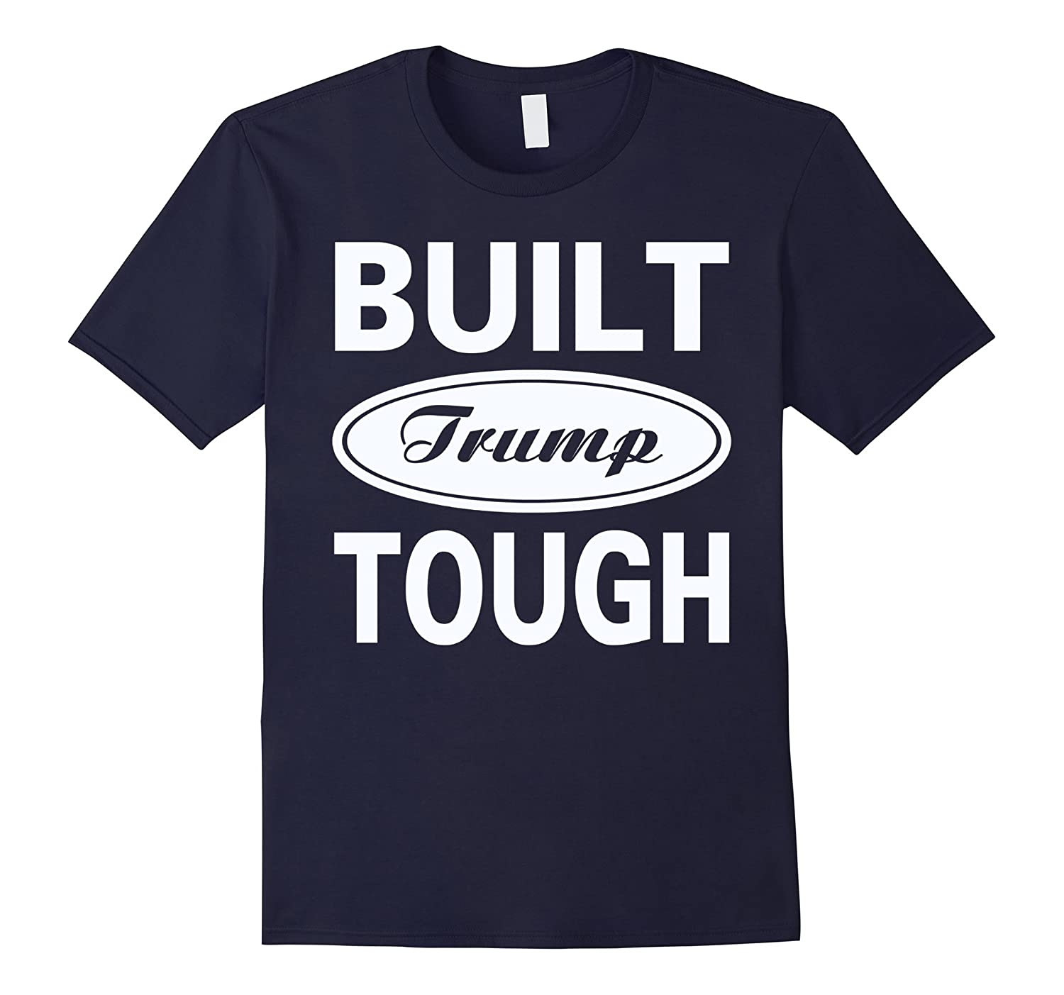 Built Trump Tough T-Shirt Kid Rock Trump Shirt - 5 Colors-TD